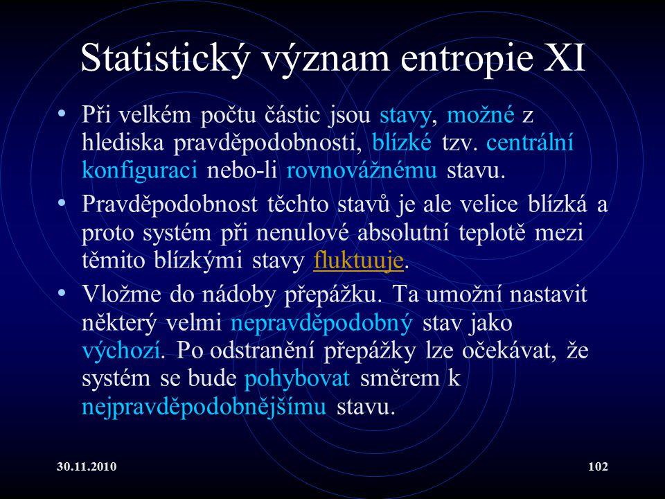 Statistický význam entropie XI