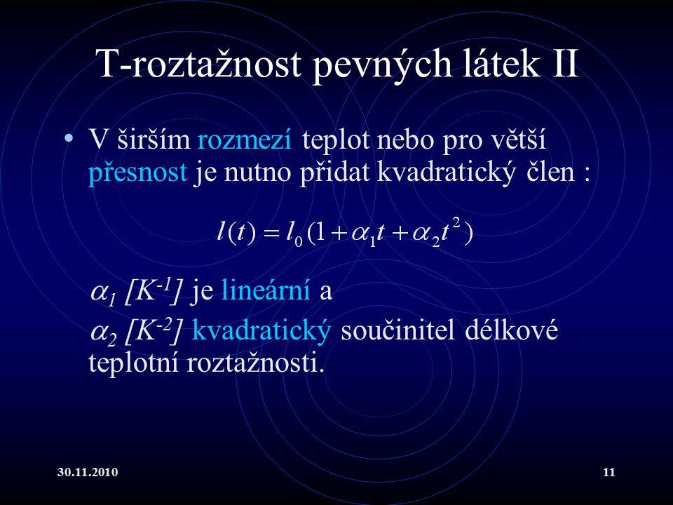 T-roztažnost pevných látek II