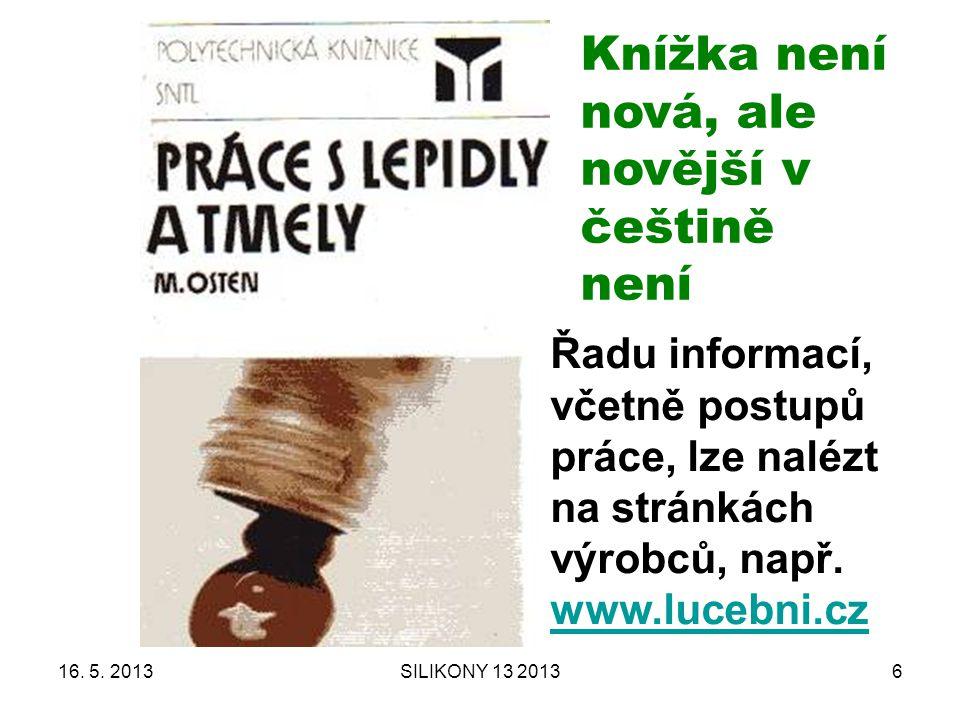 Knížka není nová, ale novější v češtině není