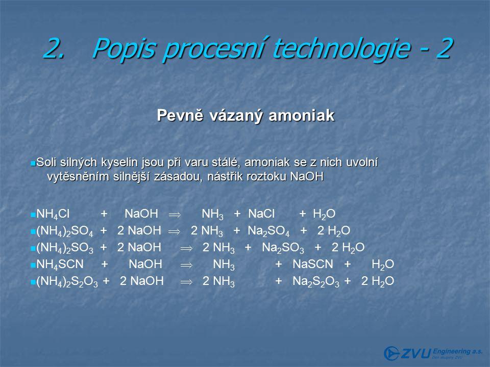 2. Popis procesní technologie - 2