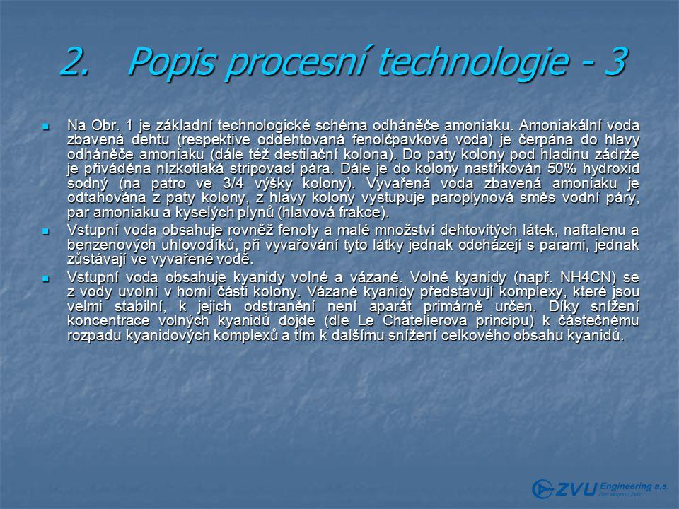 2. Popis procesní technologie - 3