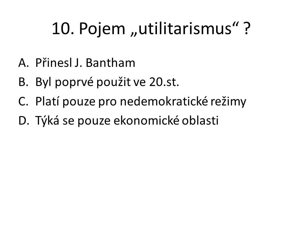"""10. Pojem """"utilitarismus"""