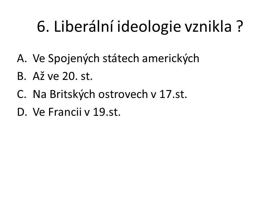 6. Liberální ideologie vznikla