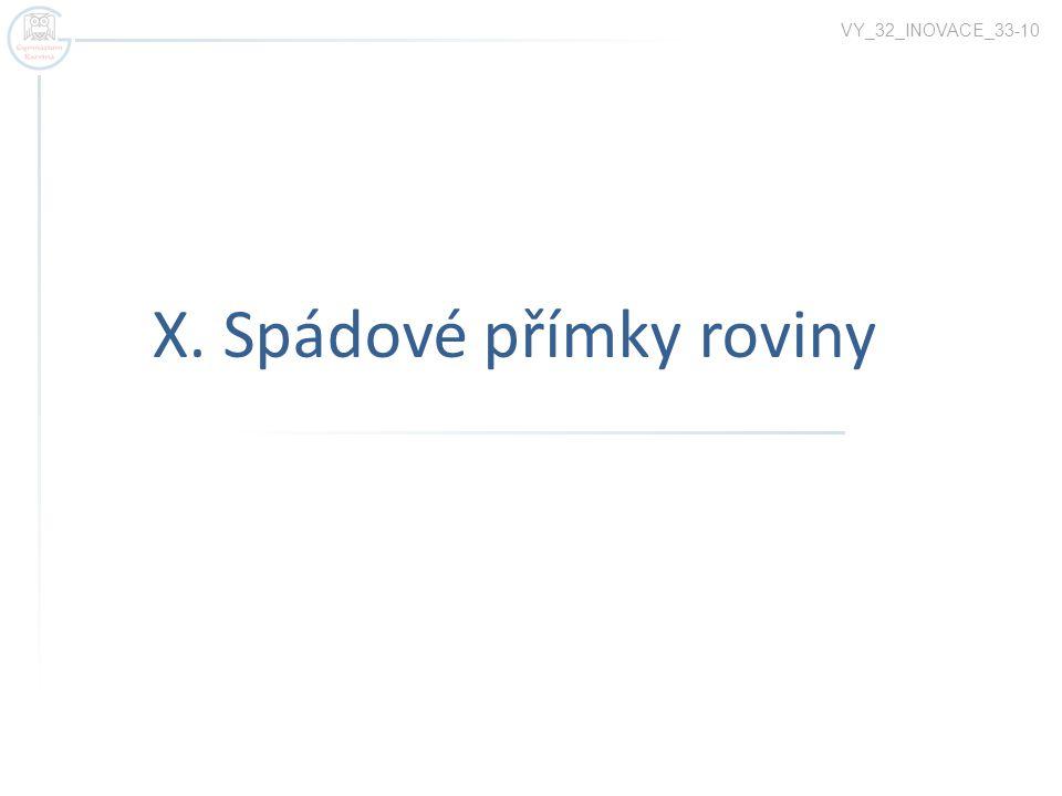 X. Spádové přímky roviny