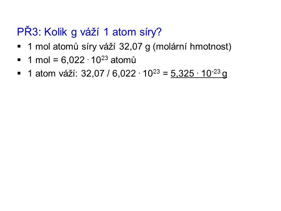 PŘ3: Kolik g váží 1 atom síry