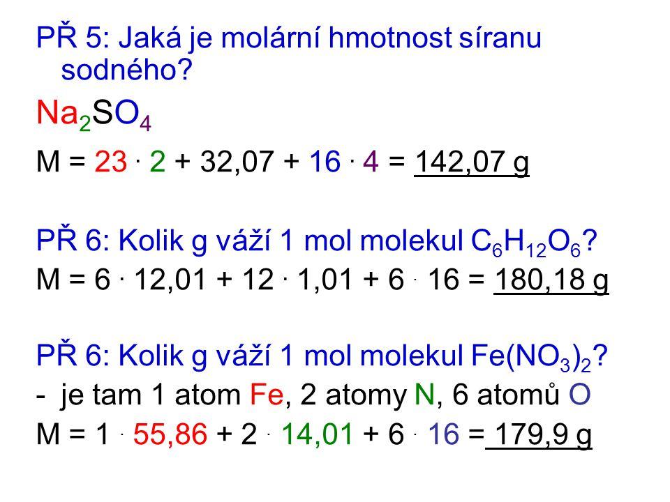 Na2SO4 PŘ 5: Jaká je molární hmotnost síranu sodného