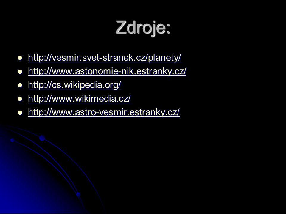 Zdroje: http://vesmir.svet-stranek.cz/planety/