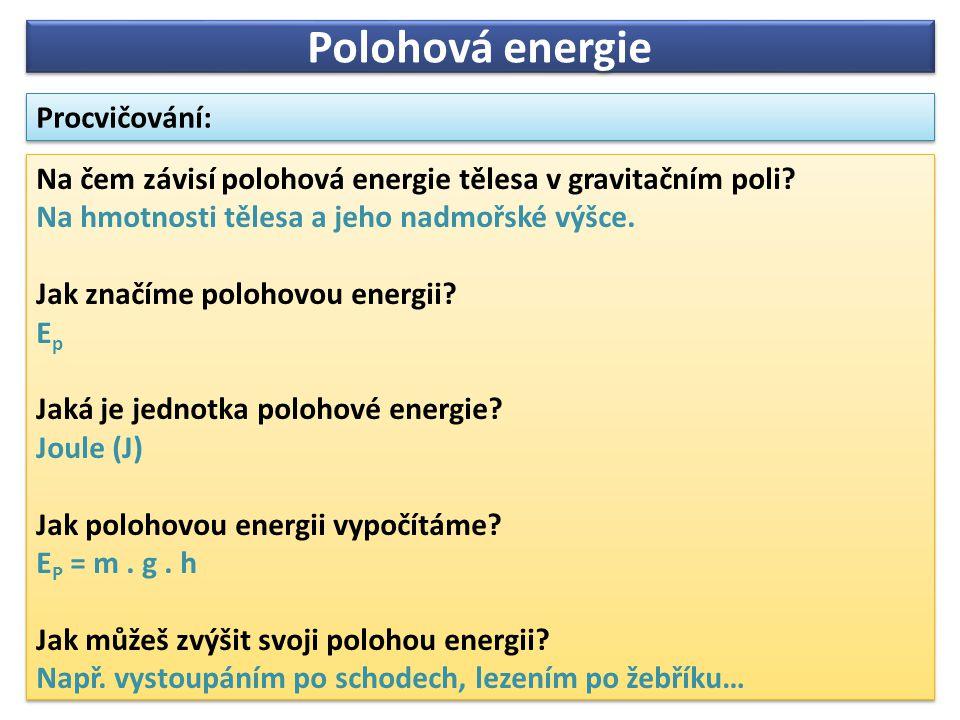 Polohová energie Procvičování: