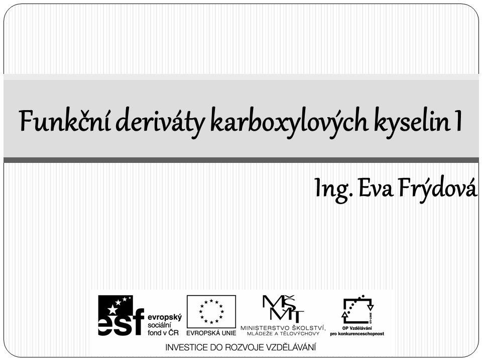 Funkční deriváty karboxylových kyselin I