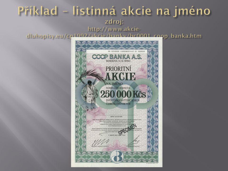 Příklad – listinná akcie na jméno zdroj: http://www. akcie-dluhopisy