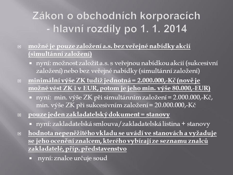 Zákon o obchodních korporacích - hlavní rozdíly po 1. 1. 2014