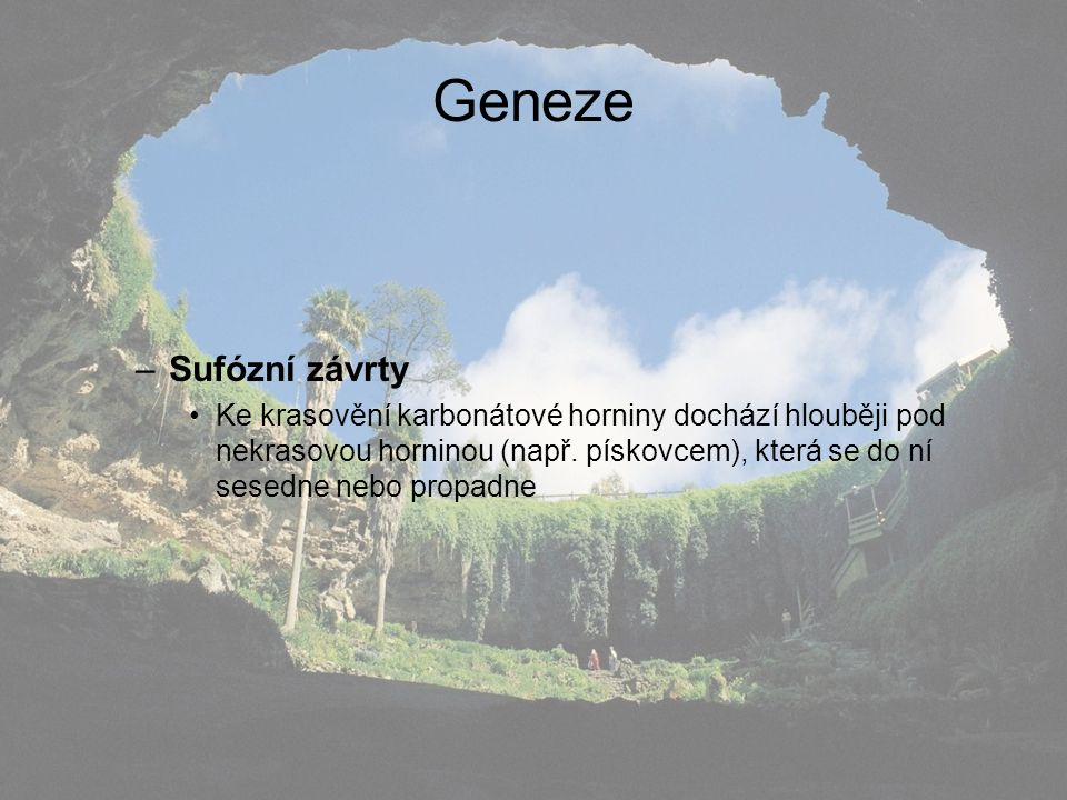 Geneze Sufózní závrty.