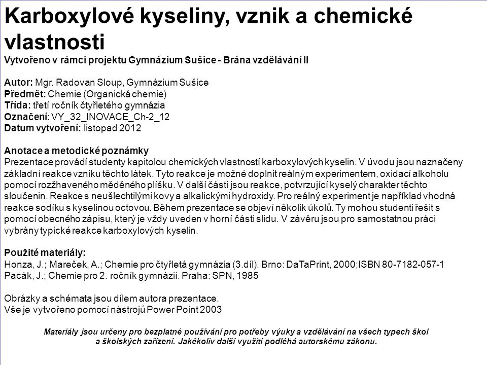 Karboxylové kyseliny, vznik a chemické vlastnosti