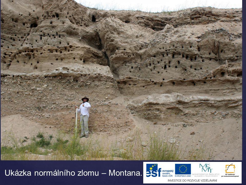 Ukázka normálního zlomu – Montana.