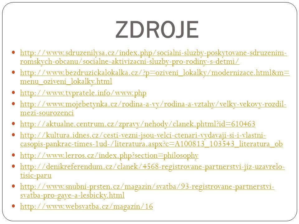 ZDROJE http://www.sdruzenilysa.cz/index.php/socialni-sluzby-poskytovane-sdruzenim- romskych-obcanu/socialne-aktivizacni-sluzby-pro-rodiny-s-detmi/