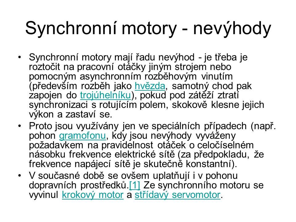Synchronní motory - nevýhody