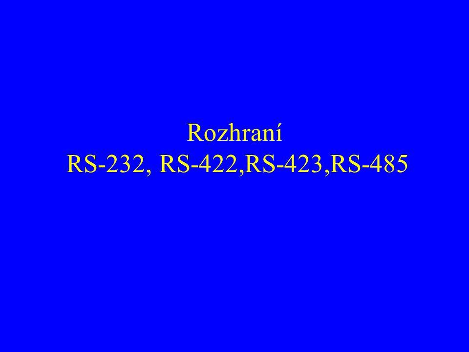 Rozhraní RS-232, RS-422,RS-423,RS-485