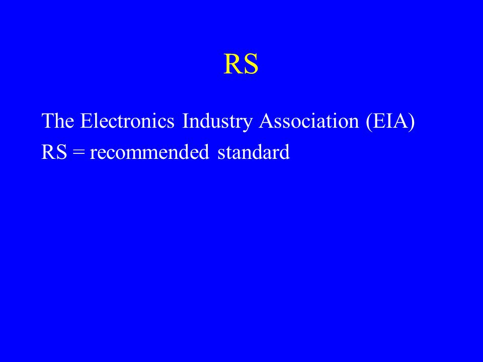 RS The Electronics Industry Association (EIA)