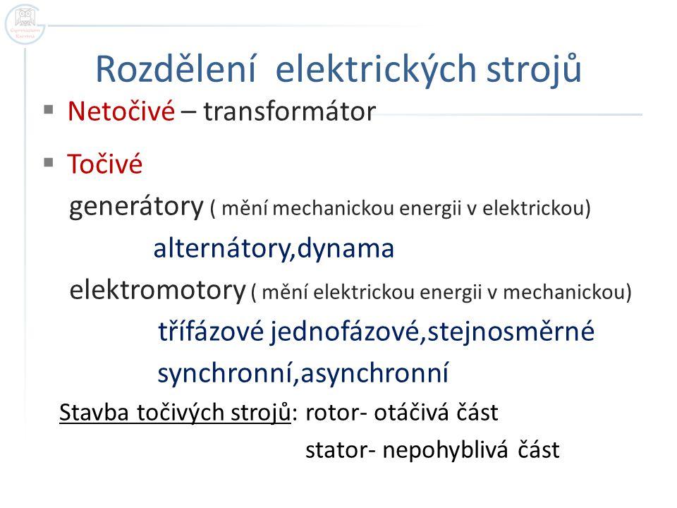 Rozdělení elektrických strojů