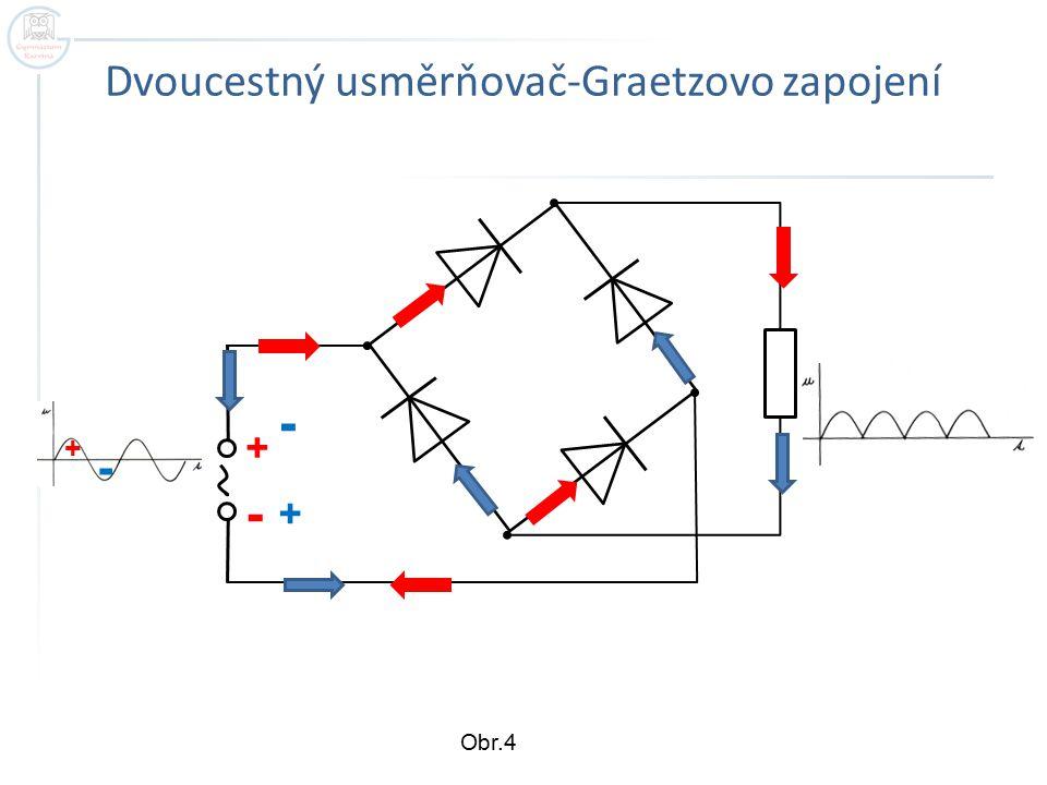 Dvoucestný usměrňovač-Graetzovo zapojení