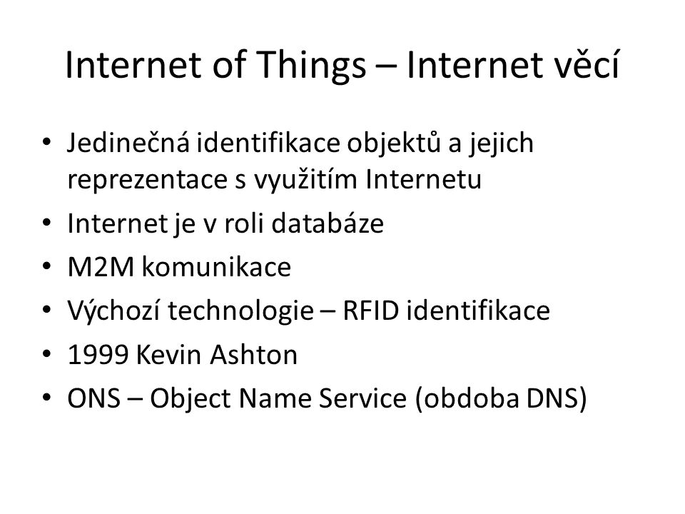 Internet of Things – Internet věcí