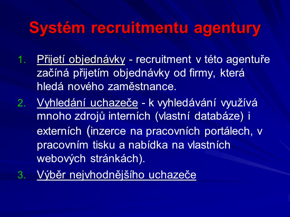 Systém recruitmentu agentury