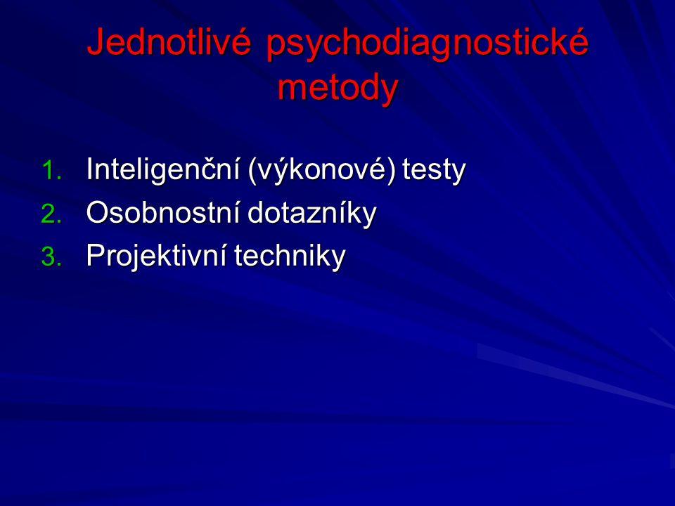 Jednotlivé psychodiagnostické metody