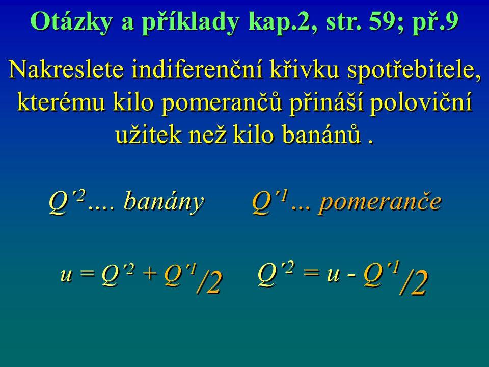 Otázky a příklady kap.2, str. 59; př.9