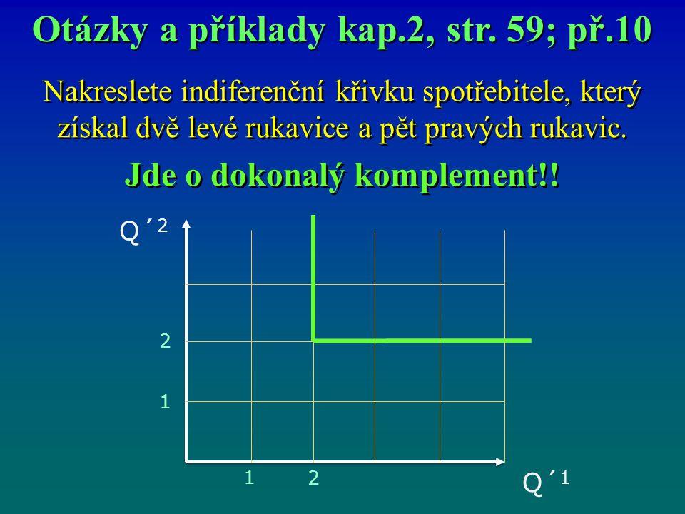 Otázky a příklady kap.2, str. 59; př.10 Jde o dokonalý komplement!!