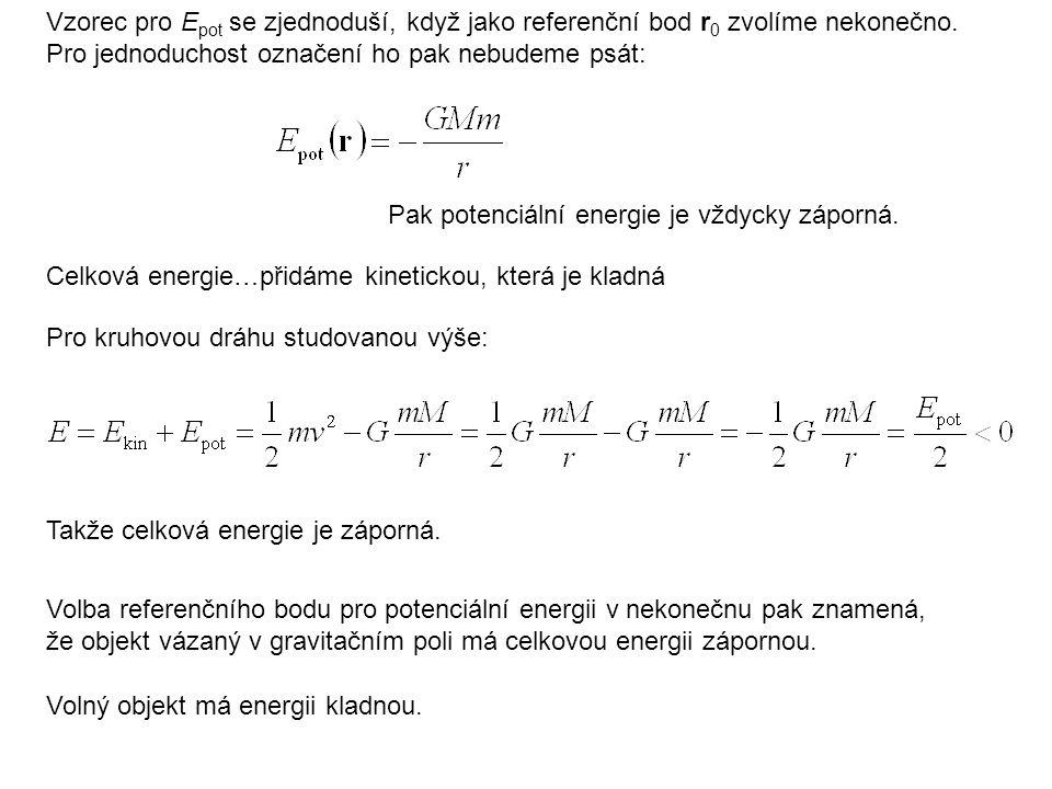 Vzorec pro Epot se zjednoduší, když jako referenční bod r0 zvolíme nekonečno.