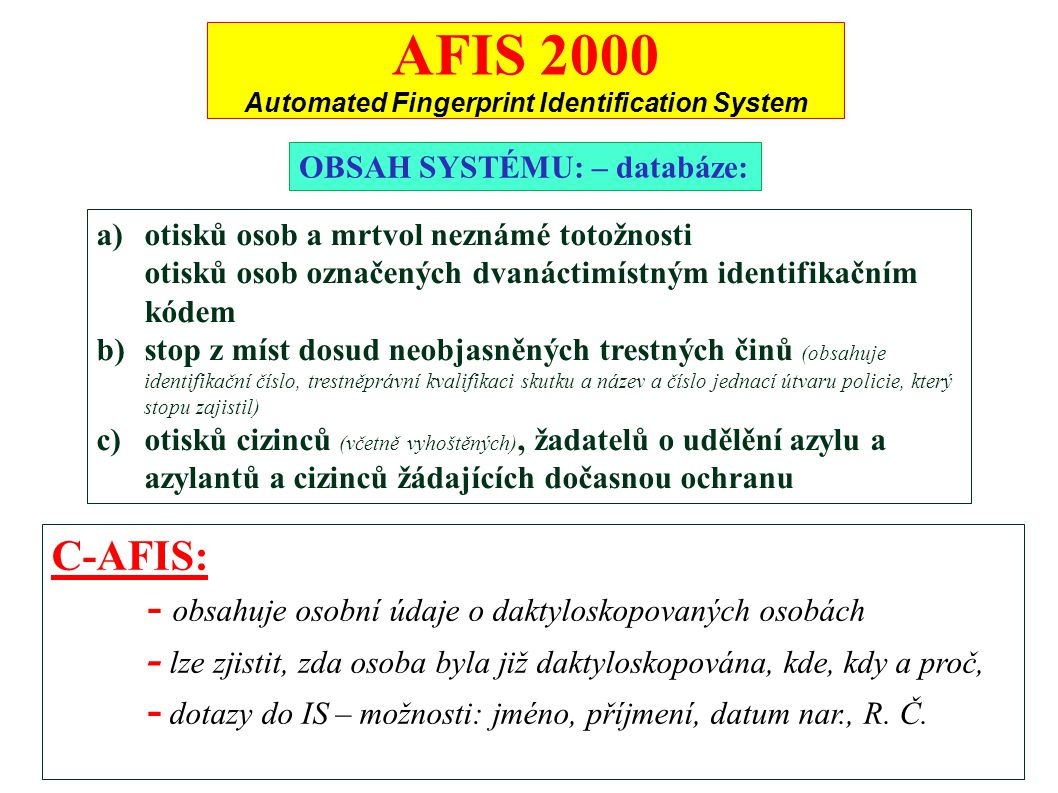 AFIS 2000 Automated Fingerprint Identification System
