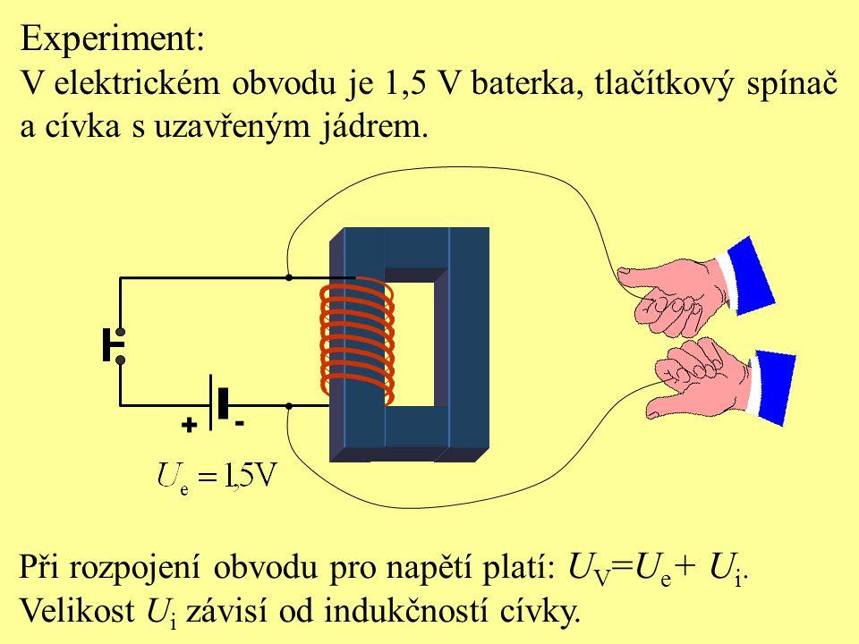 Experiment: V elektrickém obvodu je 1,5 V baterka, tlačítkový spínač