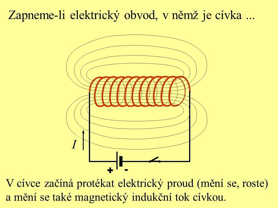 Zapneme-li elektrický obvod, v němž je cívka ...