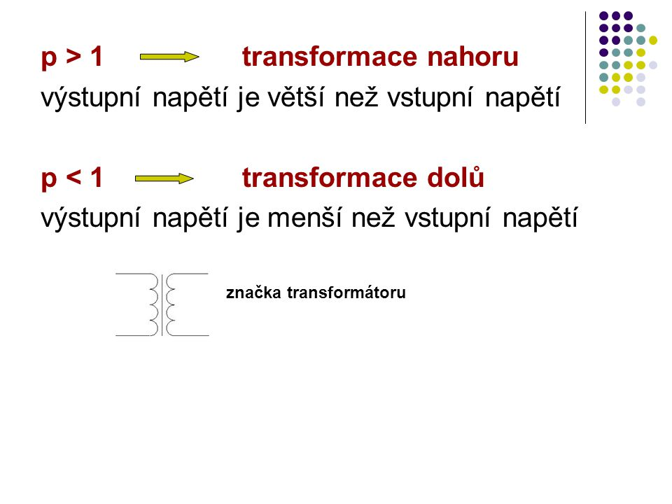 p > 1 transformace nahoru