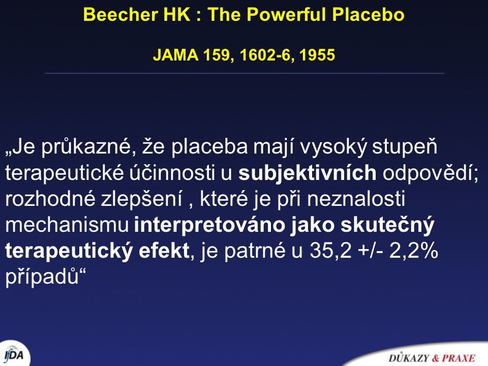 Beecher HK : The Powerful Placebo