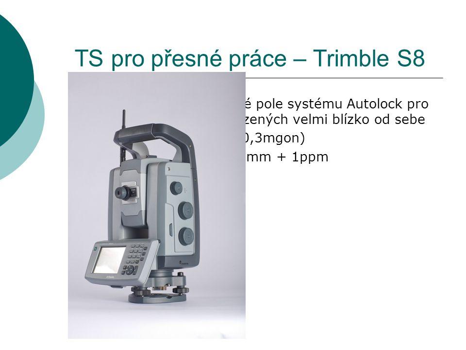 TS pro přesné práce – Trimble S8