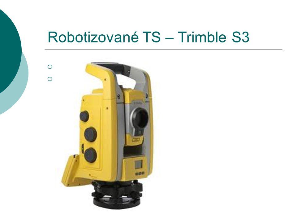 Robotizované TS – Trimble S3
