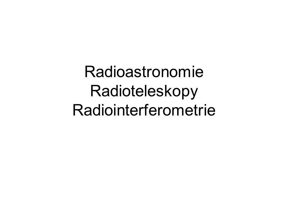 Radioastronomie Radioteleskopy Radiointerferometrie