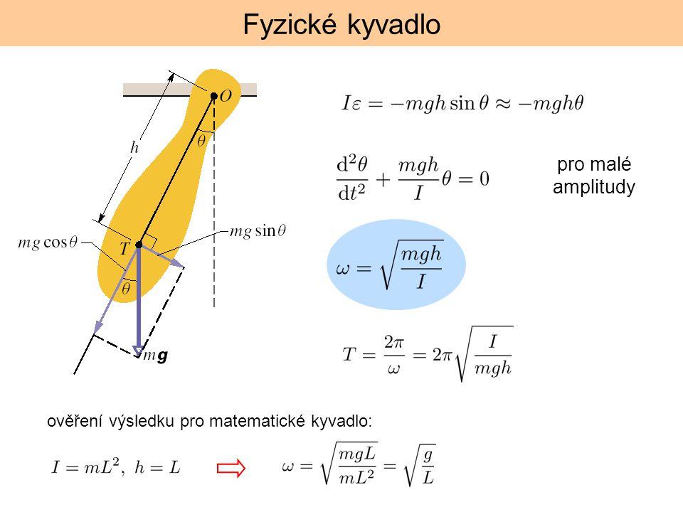 Fyzické kyvadlo pro malé amplitudy
