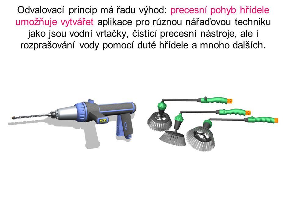 Odvalovací princip má řadu výhod: precesní pohyb hřídele umožňuje vytvářet aplikace pro různou nářaďovou techniku jako jsou vodní vrtačky, čistící precesní nástroje, ale i rozprašování vody pomocí duté hřídele a mnoho dalších.