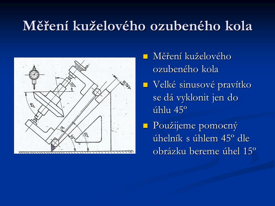 Měření kuželového ozubeného kola