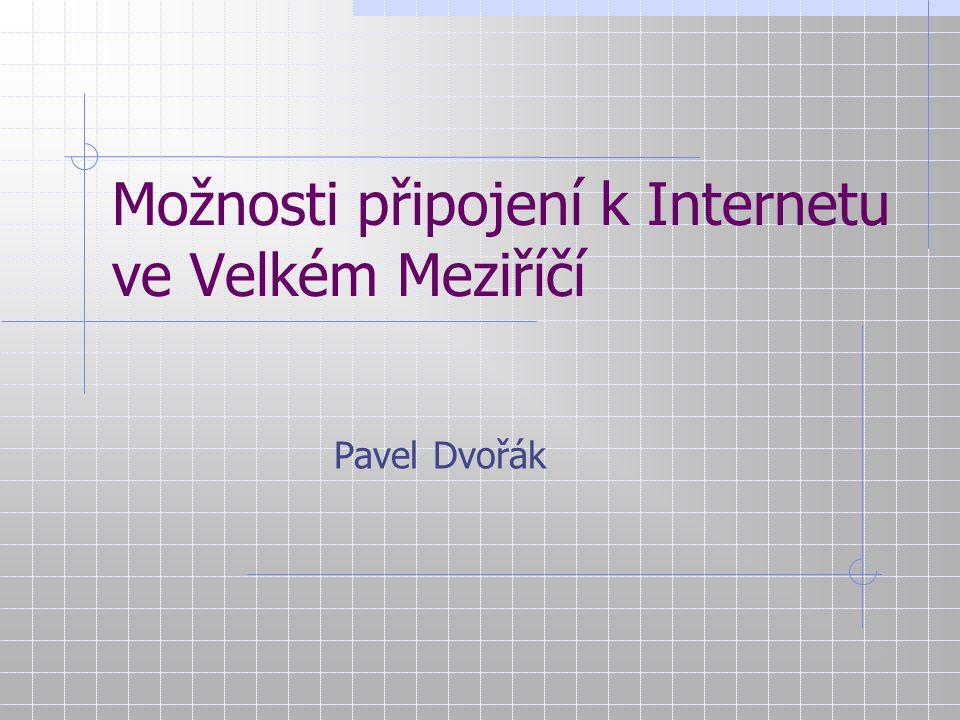 Možnosti připojení k Internetu ve Velkém Meziříčí