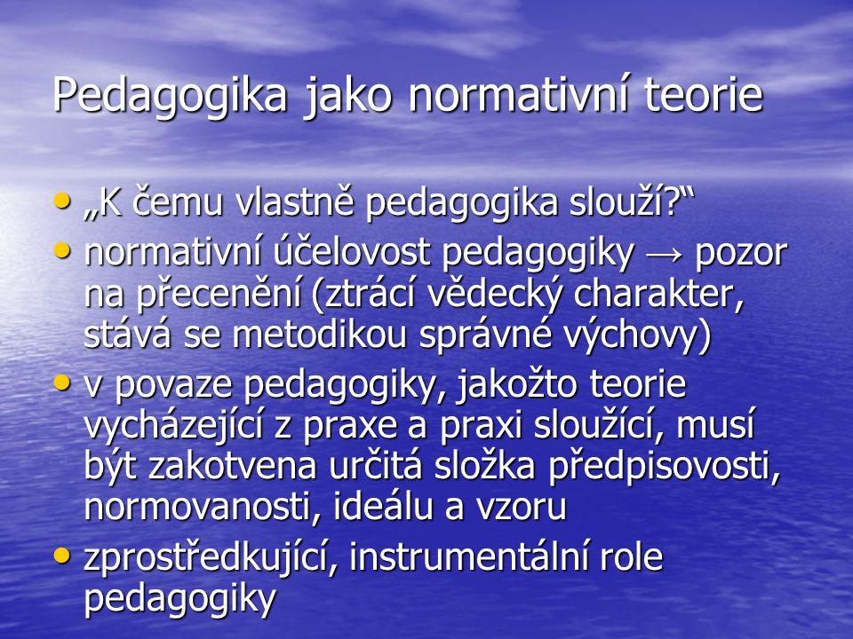 Pedagogika jako normativní teorie