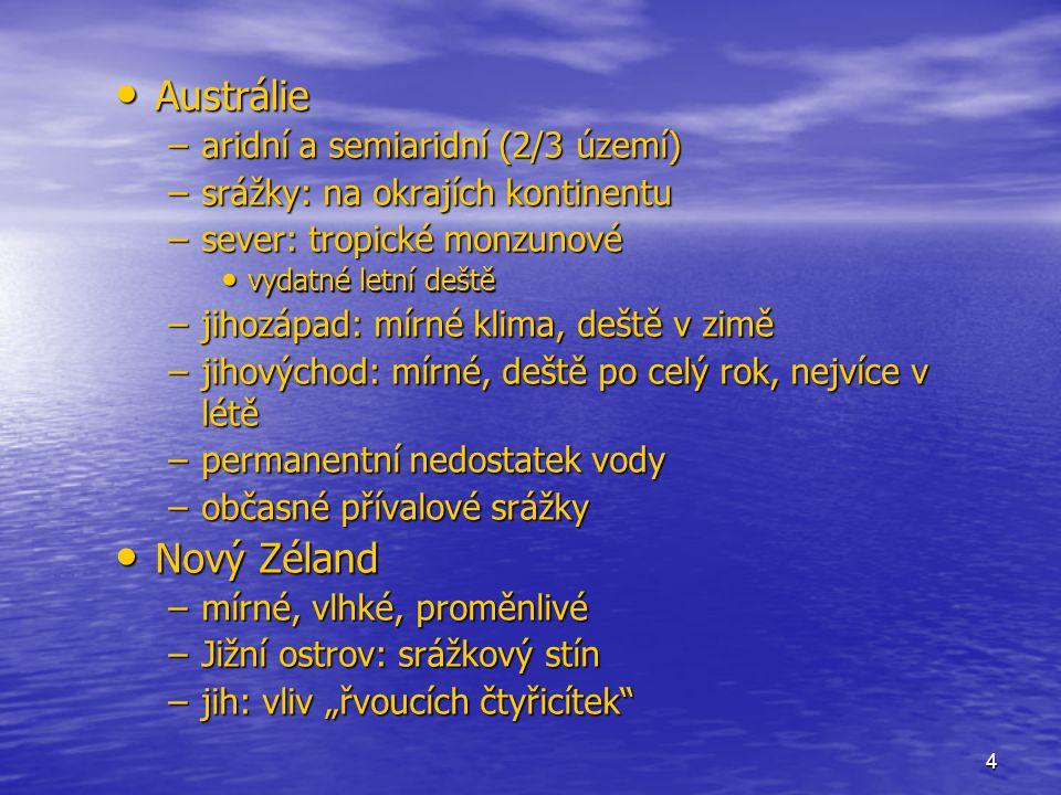 Austrálie Nový Zéland aridní a semiaridní (2/3 území)