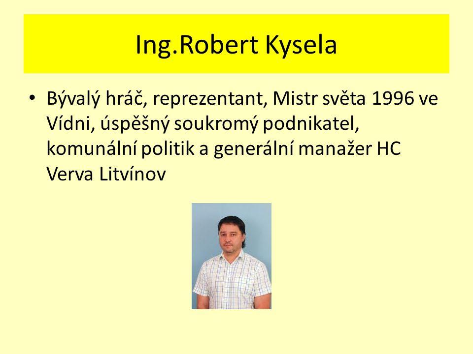 Ing.Robert Kysela