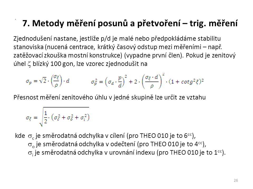 7. Metody měření posunů a přetvoření – trig. měření