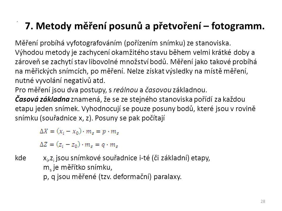 7. Metody měření posunů a přetvoření – fotogramm.
