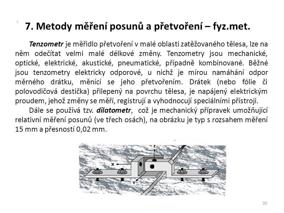 7. Metody měření posunů a přetvoření – fyz.met.