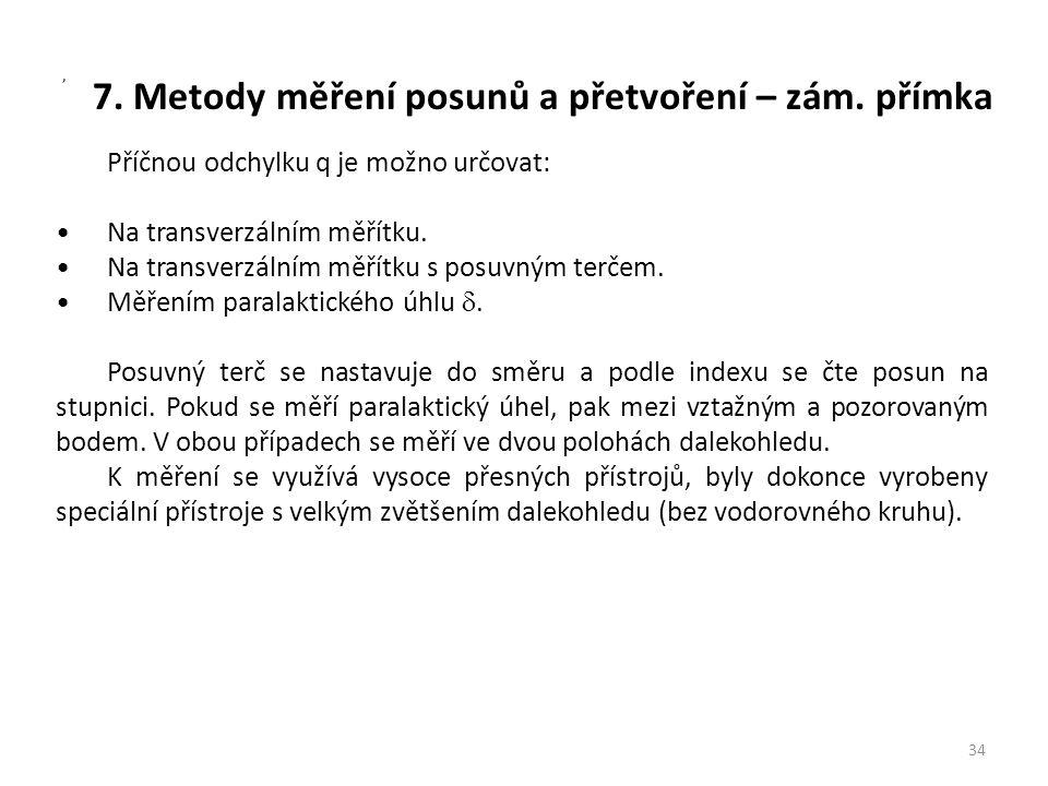 7. Metody měření posunů a přetvoření – zám. přímka