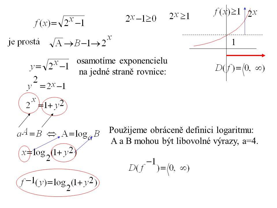 1 osamotíme exponencielu.